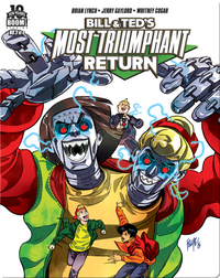 Bill and Ted's Most Triumphant Return #3