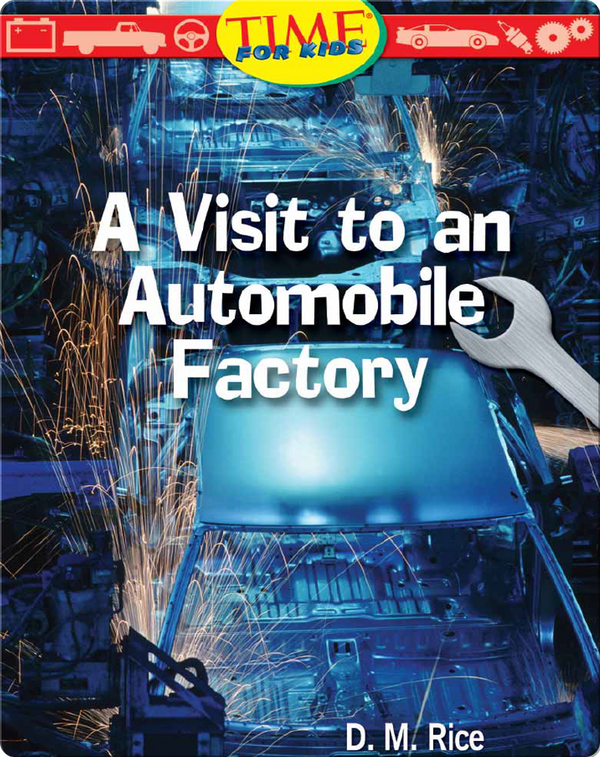 A Visit to an Automobile Factory