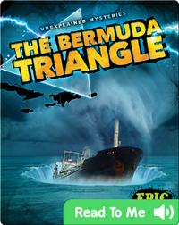 Unexplained Mysteries: The Bermuda Triangle
