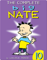 The Complete Big Nate #10