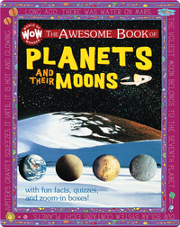 The Awesome Book of Planets and Their Moons