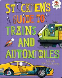 Stickmen's Guide to Trains and Automobiles