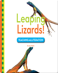 Leaping Lizards! Teaching Alliteration