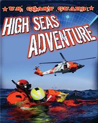 U.S. Coast Guard: High Seas Adventure