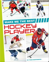 Make Me the Best Hockey Player