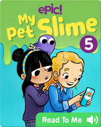 My Pet Slime Book 5: Cosmo to the Rescue