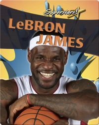 LeBron James (Superstars!)