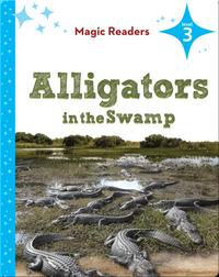 Magic Readers: Alligators in the Swamp