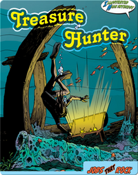 Jobs That Rock: Treasure Hunter