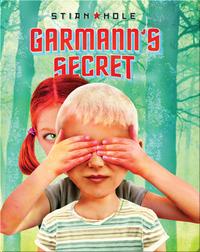 Garmann's Secret