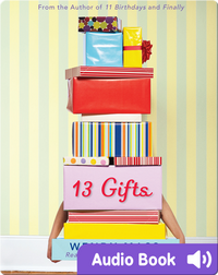 13 Gifts