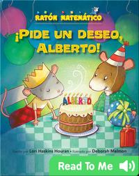 Make A Wish, Albert!
