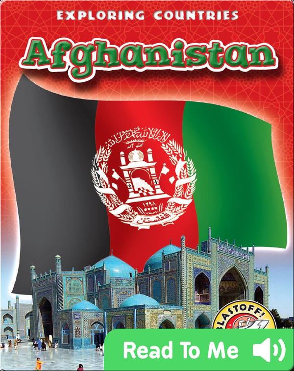 Exploring Countries: Afghanistan