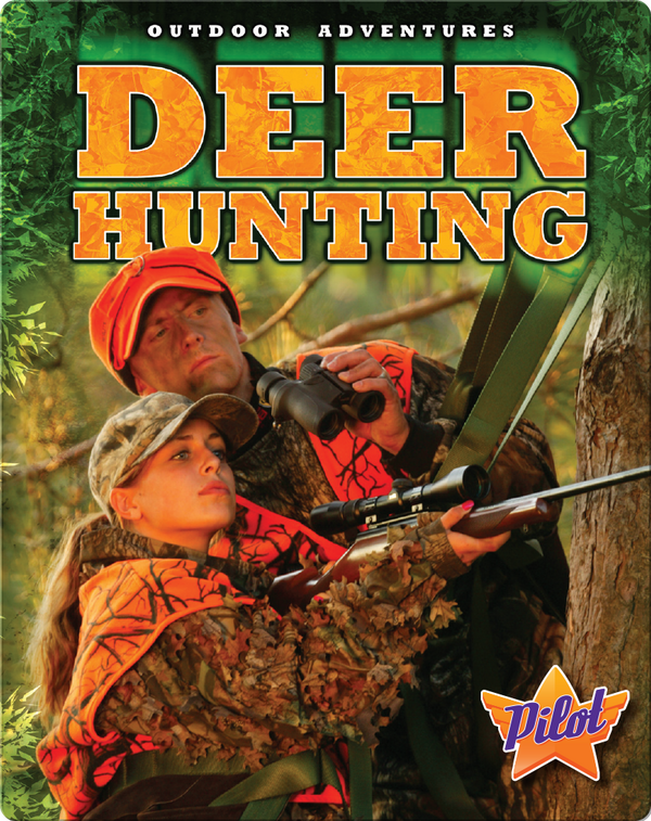 Outdoor Adventures: Deer Hunting
