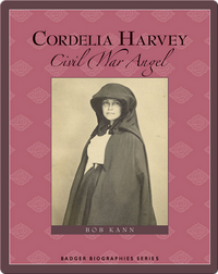 Cordelia Harvey: Civil War Angel
