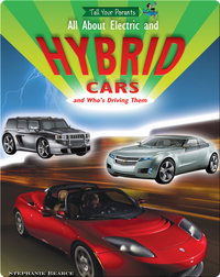 All About Electric and Hybrid Cars (and Who's Driving Them)