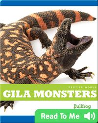 Reptile World: Gila Monsters