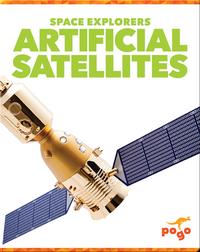 Space Explorers: Artificial Satellites