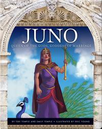 Juno: Queen of the Gods, Goddess of Marriage