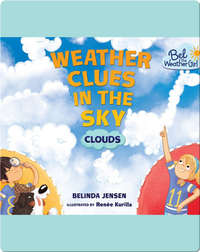 Weather Clues in the Sky: Clouds