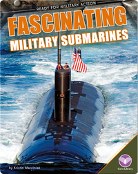 Fascinating Military Submarines