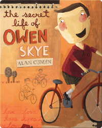 The Secret Life of Owen Skye