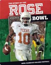 The Story of the Rose Bowl