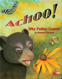 Achoo! Why Pollen Counts