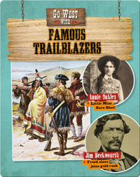 Go West with Famous Trailblazers
