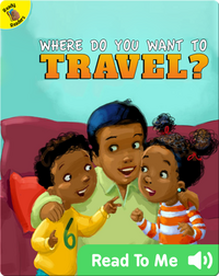 Where Do You Want to Travel?