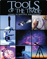 Tools of the Trade: Using Scientific Equipment