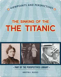 Viewpoints on the Sinking of the Titanic