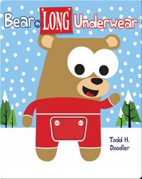 Bear in Long Underwear