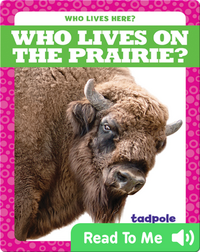 Who Lives on the Prairie?