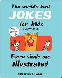 The World's Best Jokes for Kids Volume 2