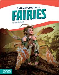 Mythical Creatures: Fairies