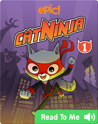 Cat Ninja Book 1: The Silent Master of Kat Fu