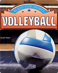 Ready For Sports: Volleyball