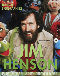 Jim Henson: Puppeteer and Producer