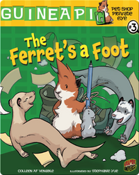 Pet Shop Private Eye #3: The Ferret's a Foot