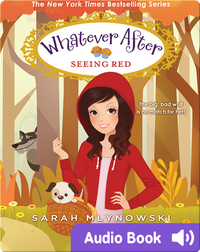 Whatever After #12: Seeing Red
