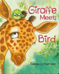 Giraffe Meets Bird