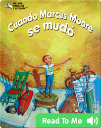 Cuando Marcus Moore se mudó