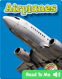 Airplanes: Mighty Machines