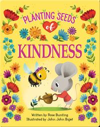 Planting Seeds of Kindness
