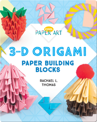 3-D Origami: Paper Building Blocks