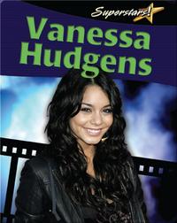 Vanessa Hudgens (Superstars!)