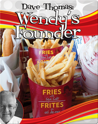 Dave Thomas: Wendy's Founder