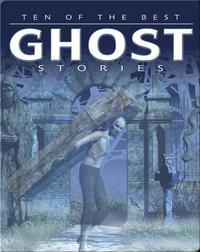 Ten of the Best Ghost Stories