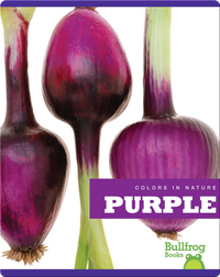 Colors In Nature: Purple